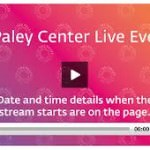paley center live event