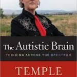 the autistic brain temple grandin