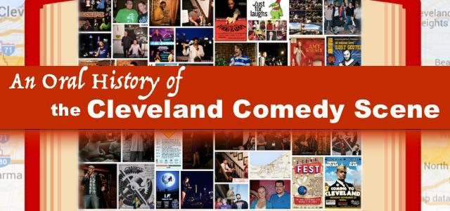 CLEVELAND COMEDY ORAL HISTORY